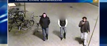 Tilburg – Gezocht – zware mishandeling