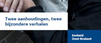 Schijndel, Geldrop – Twee aanhoudingen met een bijzonder verhaal