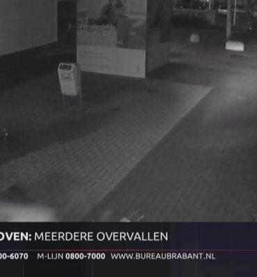 Eindhoven – Gezocht – Meerdere overvallen in Eindhoven
