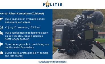 Amsterdam – Getuigenoproep: Cameraploeg beroofd van televisiecamera