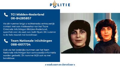 Midden-Nederland – Team Cold Cases wil in gesprek met mogelijk belangrijke tipgever zaak Judit Nyari